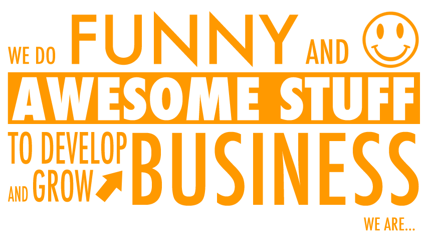 we do funny and awesome staff to develop and grow business